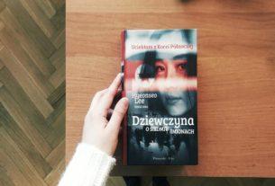"""Dziewczyna o siedmiu imionach"""" Hyeonseo Lee - książka, która łamie schematy"""